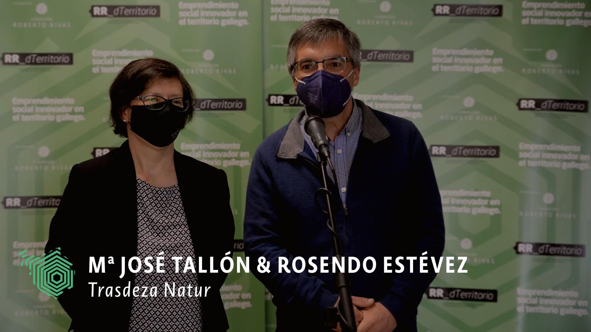 Trasdeza Natur María José Tallón y Rosendo Estévez
